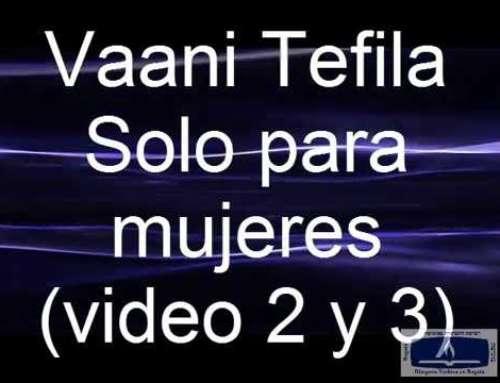 Vaani Tefila Rezos y Tefila videos 10 (Solo mujeres)